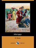Whirligigs (Dodo Press)