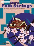More Folk Strings for String Quartet or String Orchestra: Score