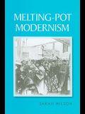 Melting-Pot Modernism