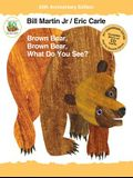Brown Bear, Brown Bear, What Do You See? [With Audio CD]