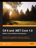 C# 6 and .NET Core 1.0