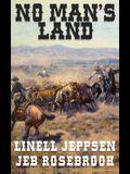 No Man's Land: a Jack Ballard Novel
