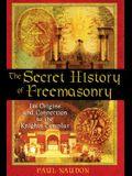 Secret History of Freemasonry