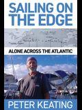 Sailing on the Edge: Alone Across the Atlantic