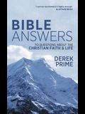 Bible Answers: To Questions about the Christian Faith & Life