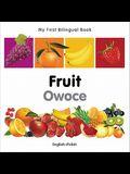 My First Bilingual Book-Fruit (English-Polish)
