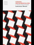 Contra Instrumentalism: A Translation Polemic