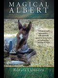 Magical Albert: How a Preemie Foal Changed One Couple's Definition of Family Forever