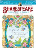 Creative Haven Shakespeare Dramatic & Droll Coloring Book
