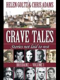 Grave Tales: Brisbane Vol. 1