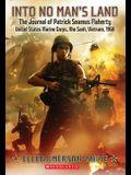 Into No Man's Land: The Journal of Patrick Seamus Flaherty, United States Marine Corps, Khe Sanh, Vietnam, 1968