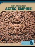 Exploring the Aztec Empire