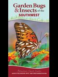 Garden Bugs & Insects of the Southwest: Beneficial Insects, Pests, and What to Do