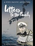 Letters to the Family: A WWII Pacific Adventure