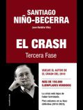 Crash 3.0, El