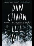 Ill Will: A Novel