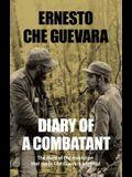Diary of a Combatant: From the Sierra Maestra to Santa Clara, Cuba 1956-58