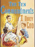 The Ten Commandments: I Obey God