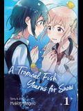 A Tropical Fish Yearns for Snow, Vol. 1, 1