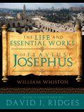The Life and Essential Works of Flavius Josephus