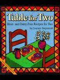Table for Two: Meat and Dairy-Free Recipes for Two