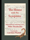 The House with the Scorpions: Selected Poems and Song-Lyrics of Mikis Theodorakis