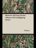 Histories of Game Strains (History of Cockfighting Series)