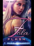 Zola Flash