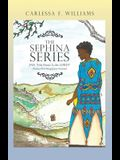 The Sephina Series: Jah His Name Is the Lord! (Psalms 68:4 King James Version)