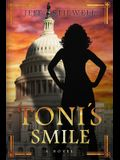 Toni's Smile: A novel about power and the first Blatina President of the United States