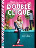 Double Clique: A Wish Novel