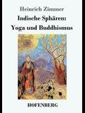 Indische Sphären: Yoga und Buddhismus