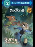 Zootopia Super Animals!