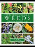 The Wondrous World of Weeds