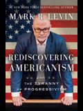 Rediscovering Americanism: And the Tyranny of