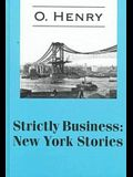 Strictly Business: New York Stories (Isis (Hardcover Large Print))