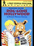 Dog-Gone Hollywood (A Stepping Stone Book(TM))