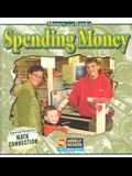 Spending Money (Money and Banks; Weekly Reader)