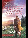 Need Me, Cowboy