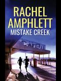 Mistake Creek: An action-packed conspiracy thriller