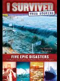 Five Epic Disasters (I Survived True Stories #1), 1
