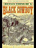 Reflections of a Black Cowboy: Reflections of a Black Cowboy