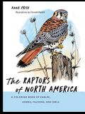 The Raptors of North America: A Coloring Book of Eagles, Hawks, Falcons, and Owls