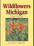 Wildflowers of Michigan: Field Guide