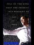 Full of the Hope That the Present Has Brought Us: Obama and America