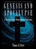 Genesis and Apocalypse: Atheology Voyage Toward Authentic Christianity
