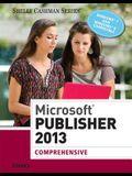 Microsoft Publisher 2013: Comprehensive