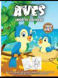 Aves Libro De Colorear Para Niños: Libro De Colorear para Niños y Niñas a Partir de 4 Años