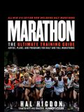 Marathon: The Ultimate Training Guide: Advice, Plans, and Programs for Half and Full Marat Hons