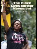 The Black Lives Matter Movement